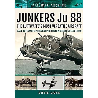 Junkers Ju 88 avion plus polyvalente de la Luftwaffe - Luftwaffe Rare