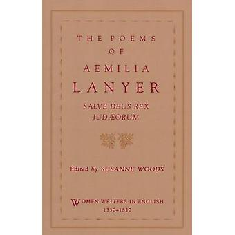 The Poems of Aemilia Lanyer by Lanyer & Aemilia
