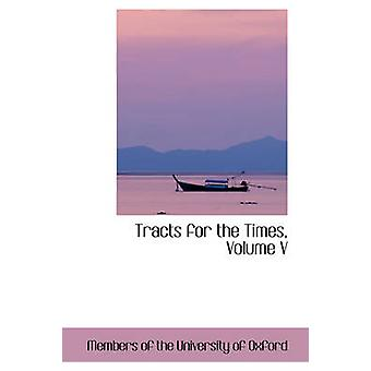 Tracts for the Times Volume V by of the University of Oxford & Members