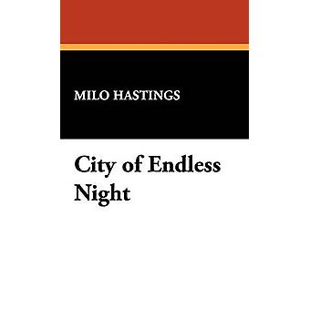 City of Endless Night by Hastings & Milo