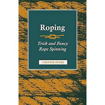 Roping  Trick and Fancy Rope Spinning by Byers & Chester