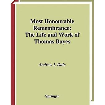 Mest ärade hågkomst livet och arbetet av Thomas Bayes av Dale & Andrew jag.