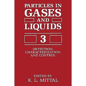 الجزيئات في الغازات والسوائل 3 الكشف عن توصيف ومراقبة من جانب شركة ميتال &