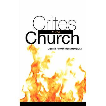 Crites In The Church by Hemby & Sr. & Herman Frank