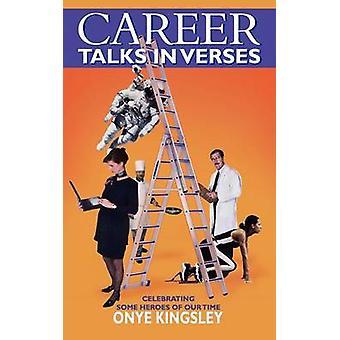 Career Talks in Verses by Kingsley & Onye