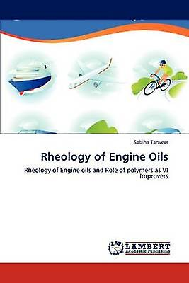 Rheology of Engine Oils by Tanveer & Sabiha