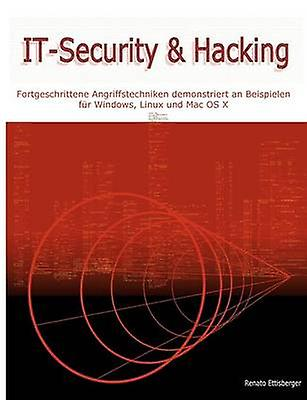 ITSecurity  Hacking by Ettisberger & Renato