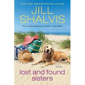 Lost And Found Sisters by Jill Shalvis - 9780062448118 Book
