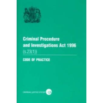 Criminal Procedure and Investigations Act 1996 (s. 23 (1)) - Section 2