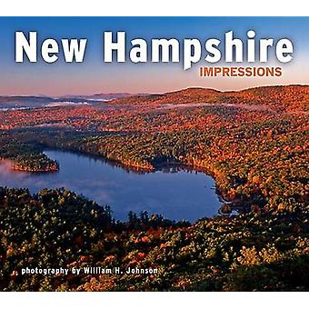 New Hampshire Impressions by William H Johnson - 9781560375951 Book