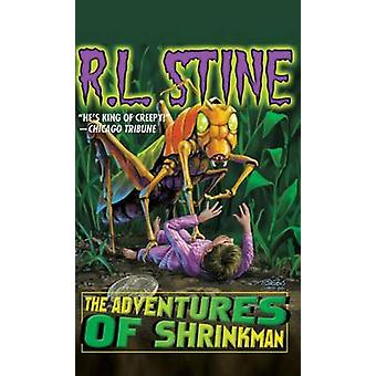 The Adventures of Shrinkman by R. L. Stine - 9781612183282 Book