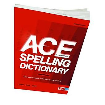 ACE Spelling Dictionary (4th Revised edition) by David Moseley - 9781