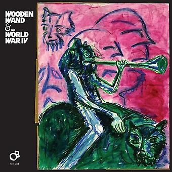 Wooden Wand & the World War IV - Wooden Wand & the World War IV [Vinyl] USA import