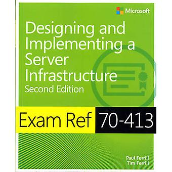 Designing and Implementing an Enterprise Server Infrastructure - Exam