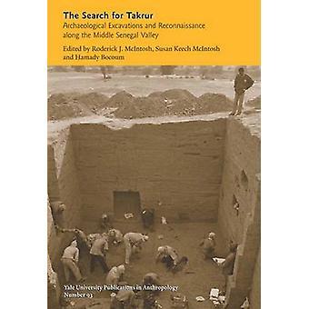 Die Suche nach Takrur - archäologische Ausgrabungen und Aufklärung