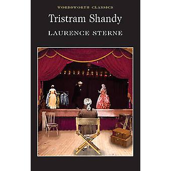 Tristram Shandy (New edition) by Laurence Sterne - Cedric Watts - Kei