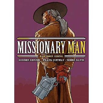 Missionary Man Bad Moon Rising by Gordon Rennie - Frank Quitely - Sim
