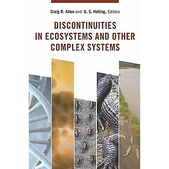 Discontinuities in Ecosystems and Other Complex Systems by Craig R. A