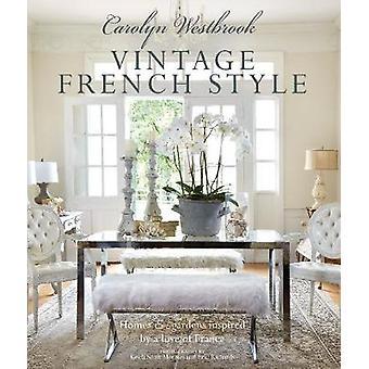 B inspiré Carolyn Westbrook - Vintage Style Français - maisons et jardins