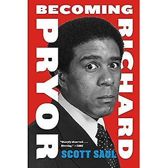 Becoming Richard Pryor