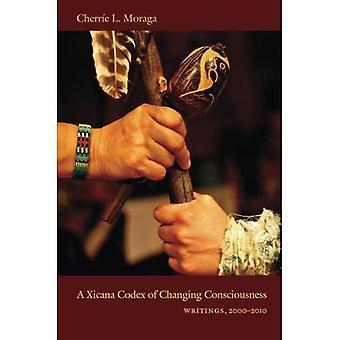 Um códice Xicana de mudança de consciência: escritos, 2000-2010