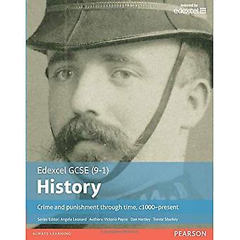 Crime and Punishment Through Time, C1000-Present Student Book (EDEXCEL GCSE HISTORY (9-1))