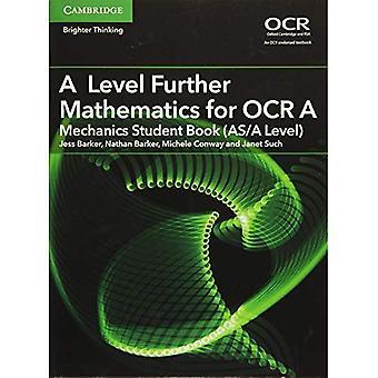 A Level Further Mathematics for OCR A Mechanics Student Book (AS/A Level) - AS/A Level Further Mathematics OCR