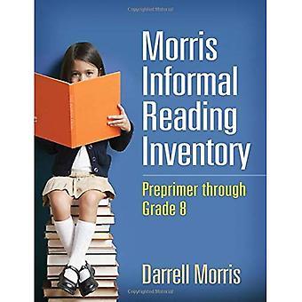 Morris Informal Reading Inventory: Preprimer through Grade 8