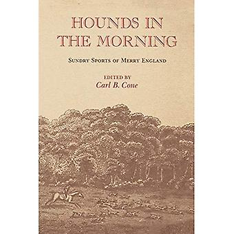 Hounds in the Morning: Sundry Sports of Merry England