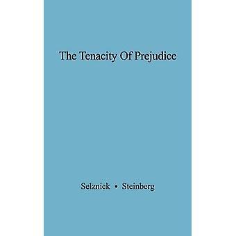 Die Hartnäckigkeit von Vorurteilen Antisemitismus im heutigen Amerika um Selznick & Gertrude Jaeger