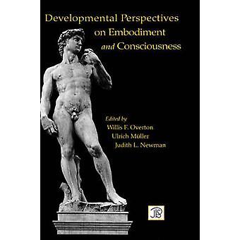Prospettive dello sviluppo sulla incarnazione e coscienza di Overton & Willis