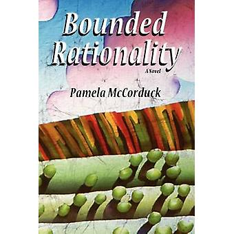 Bounded Rationality by McCorduck & Pamela