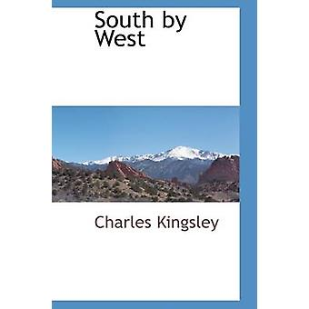 South by West by Kingsley & Charles