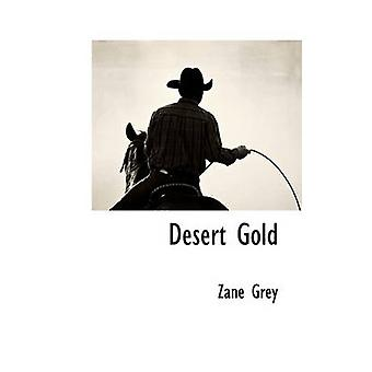 Desert Gold by Grey & Zane