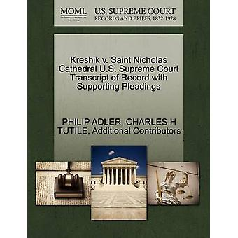Kreshik v. Saint Nicholas Cathedral U.S. Supreme Court Transcript of Record with Supporting Pleadings by ADLER & PHILIP