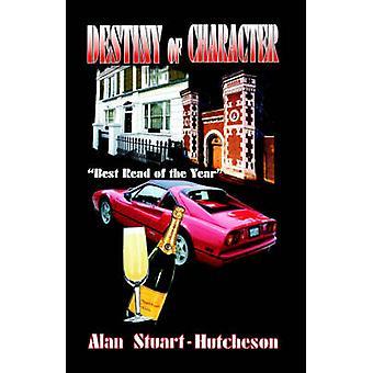 Destiny of Character by StuartHutcheson & Alan