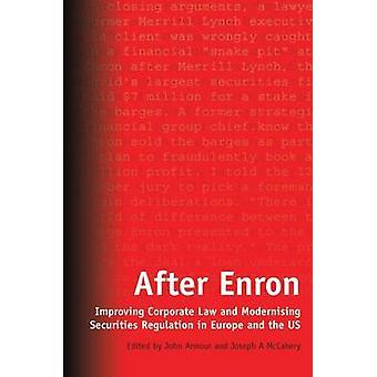 Efter Enron förbättra bolagsrätt och modernisera Securities Regulation i Europa och USA av pansar & John