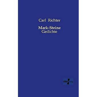MarkSteine von Richter & Carl