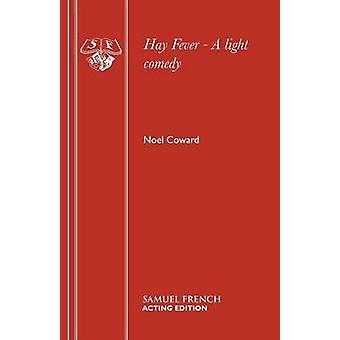 Hay Fever by Noel Coward - 9780573011740 Book