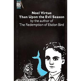 Then Upon the Evil Season by Noel Virtue - 9780720607178 Book