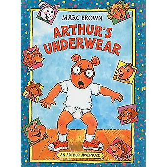 Arthur's Underwear by Marc Tolon Brown - 9780756908461 Book