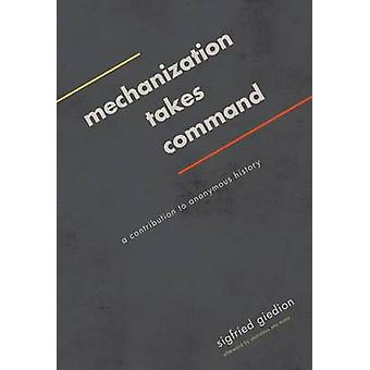 Mechanization Takes Command - A Contribution to Anonymous History by S