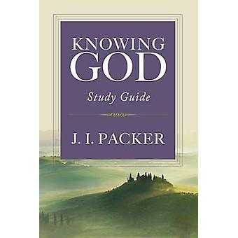 Knowing God - Study Guide (1993 ed) by J. I. Packer - 9780830816491 B