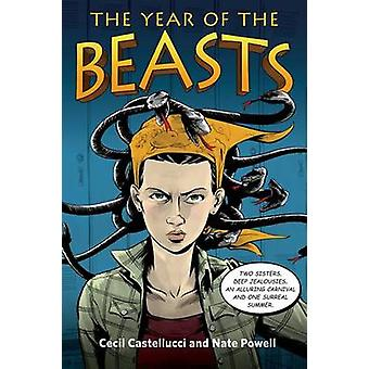 The Year of the Beasts by Cecil Castellucci - Nate Powell - 978125005