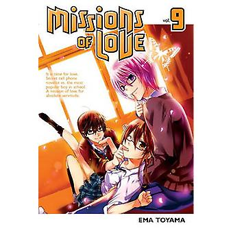 Missions of Love 9 by Ema Toyama - 9781612625775 Book