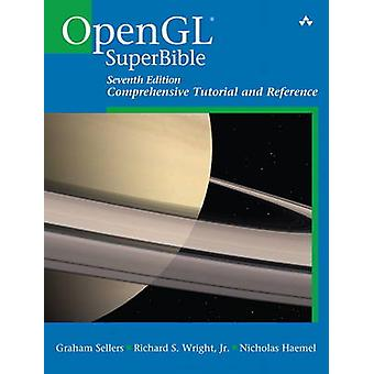 OpenGL Superbible - Comprehensive Tutorial and Reference (7th Revised