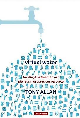 Virtual Water by Tony Allan