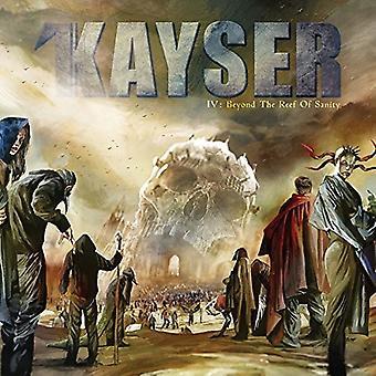 Kayser - IV: Beyond Reef af tilregnelighed [Vinyl] USA importen