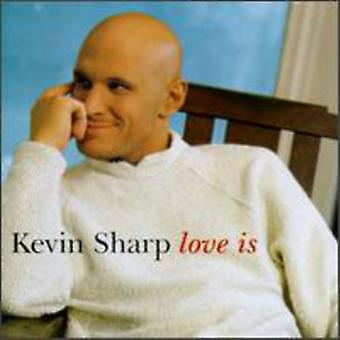 Kevin Sharp - kærlighed er [CD] USA import