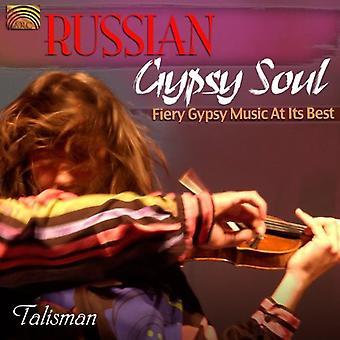 Gypsy trío talismán - alma de gitana rusa: La música de fuego gitana en importación de Estados Unidos su mejor [CD]